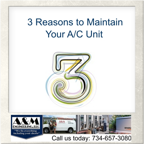 3 Reasons Your A/C Unit needs Regular Maintenance