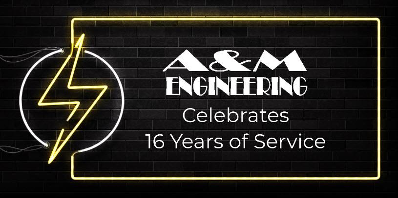 AM Engineering Celebrates 16 years